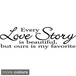 Every Love Story Vinyl Wall Decal